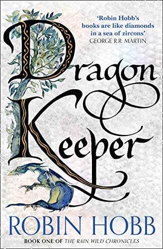 9780008154394: Dragon Keeper (The Rain Wild Chronicles)