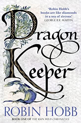 9780008154394: Dragon Keeper (The Rain Wild Chronicles)
