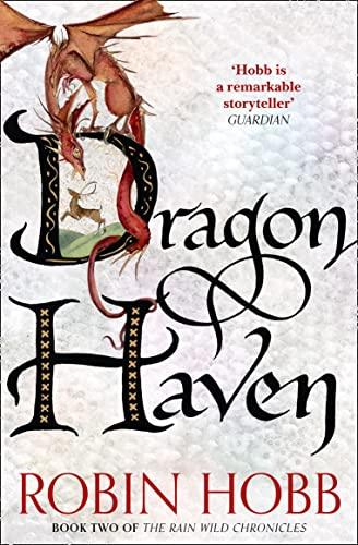 9780008154400: Dragon Haven (The Rain Wild Chronicles)