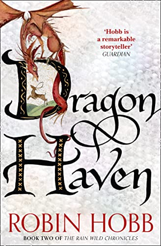 9780008154400: Dragon Haven (The Rain Wild Chronicles, Book 2)
