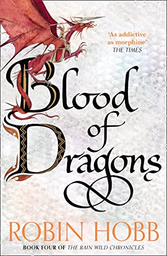 9780008154462: Blood of Dragons (The Rain Wild Chronicles, Book 4)