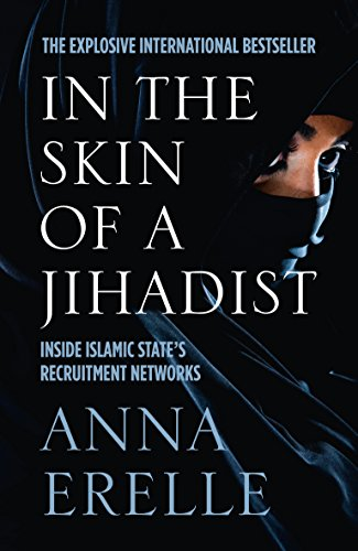 9780008154493: In the Skin of a Jihadist: Inside Islamic State's Recruitment Networks