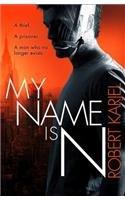 9780008154516: My Name is N