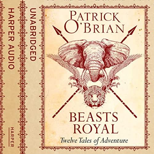 9780008154660: Beasts Royal: Twelve Tales of Adventure