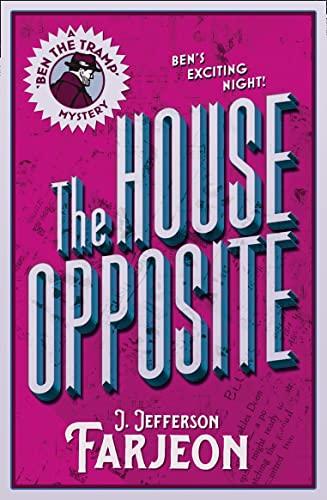 9780008155865: The House Opposite (Ben the Tramp)