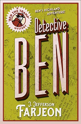 Detective Ben (Ben the Tramp Mystery): J. Jefferson Farjeon