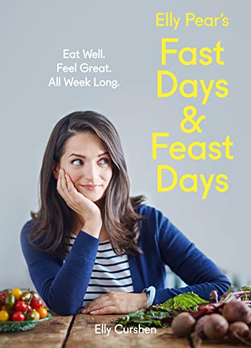 9780008157920: Fast Days and Feast Days: Eat Well. Feel Great. All Week Long.