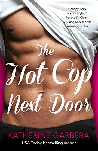 9780008158088: The Hot Cop Next Door