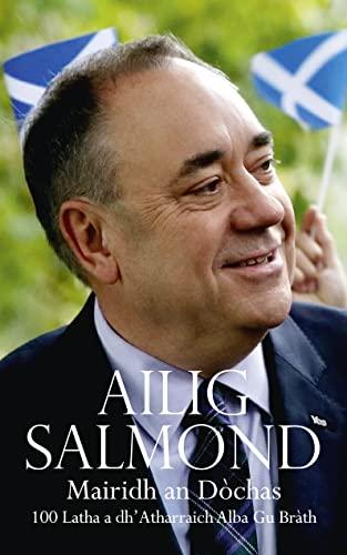 9780008158736: Mairidh an Dòchas/The Dream Shall Never Die (Gaelic edition): 100 Iatha a dh?atharraich Alba gu Bràth/100 Days that Changed Scotland Forever