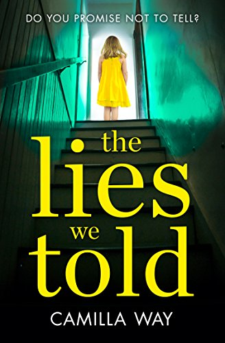 9780008159092: The Lies We Told: The exciting new psychological thriller from the bestselling author of Watching Edie