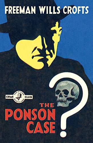 9780008159313: The Ponson Case