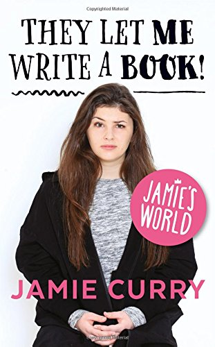 9780008159412: They Let Me Write a Book!: Jamie?s World