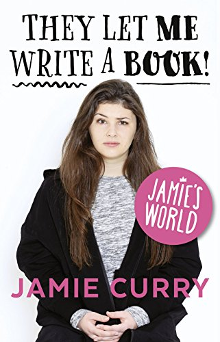 9780008159436: They Let Me Write a Book!: Jamie's World [Signed edition]