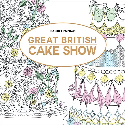 9780008159535: Great British Cake Show