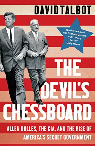 9780008159689: The Devil's Chessboard: Allen Dulles, the CIA, and the Rise of America's Secret Government