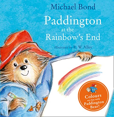 9780008159764: Paddington at the Rainbow's End