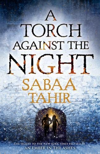9780008160340: A Torch Against the Night (An Ember in the Ashes)