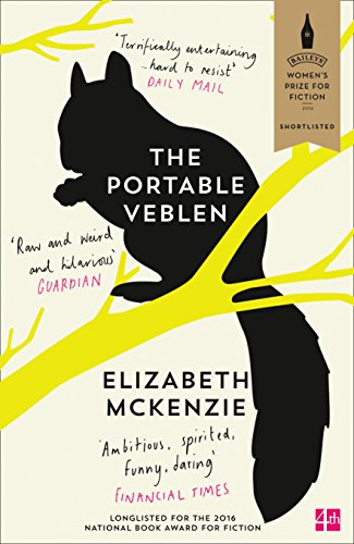 9780008160395: The Portable Veblen: Shortlisted for the Baileys Women's Prize for Fiction 2016