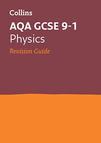 9780008160692: AQA GCSE Physics Revision Guide (Collins GCSE 9-1 Revision)