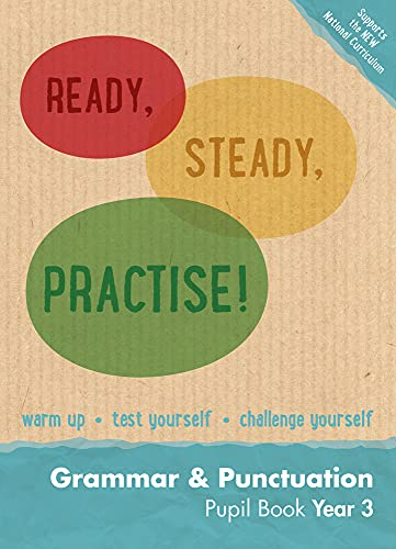 9780008161385: Ready, Steady, Practise! ? Year 3 Grammar and Punctuation Pupil Book: English KS2