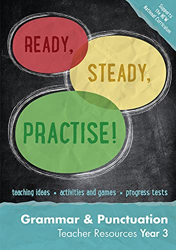 9780008161507: Ready, Steady, Practise! – Year 3 Grammar and Punctuation Teacher Resources: English KS2