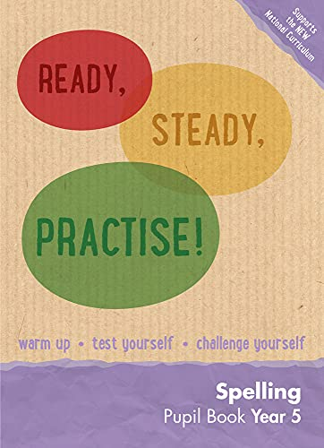 9780008161569: Ready, Steady, Practise! – Year 5 Spelling Pupil Book: English KS2