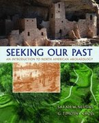 9780008161606: Seeking Our Past: An Introduction to North American Archaeology - Textbook Only