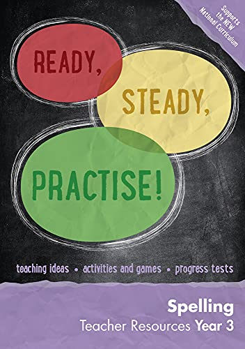 9780008161668: Ready, Steady, Practise! – Year 3 Spelling Teacher Resources: English KS2