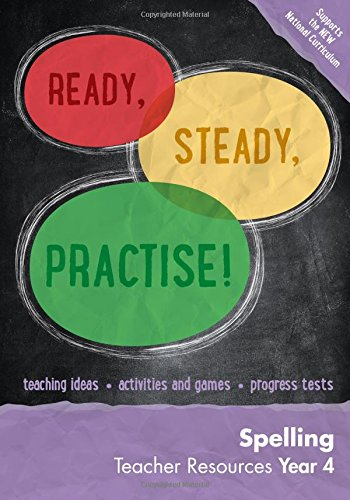9780008161675: Year 4 Spelling Teacher Resources: English KS2 (Ready, Steady, Practise!)