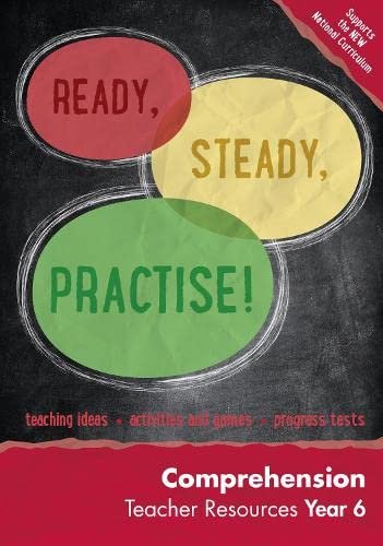 9780008161859: Ready, Steady, Practise! – Year 6 Comprehension Teacher Resources: English KS2
