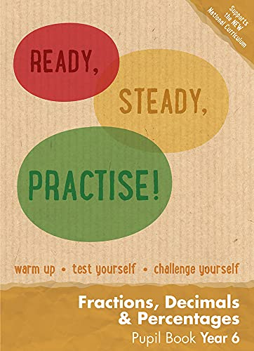 9780008161903: Year 6 Fractions, Decimals and Percentages Pupil Book: Maths KS2 (Ready, Steady, Practise!)