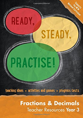 9780008161996: Ready, Steady, Practise! – Year 3 Fractions and Decimals Teacher Resources: Maths KS2