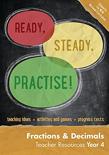 9780008162009: Ready, Steady, Practise! – Year 4 Fractions and Decimals Teacher Resources: Maths KS2