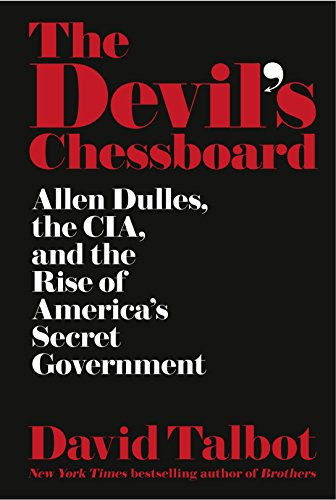 9780008162146: The Devil's Chessboard: Allen Dulles, the CIA, and the Rise of America's Secret Government
