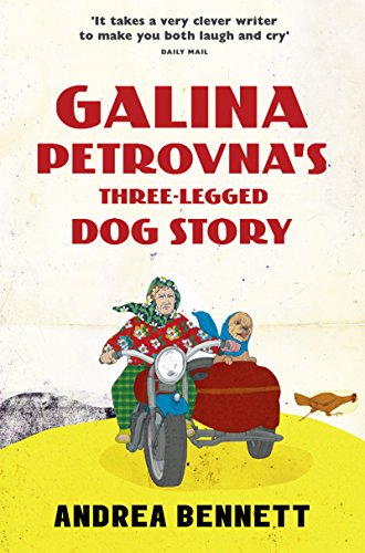 9780008163358: Galina Petrovna's Three-Legged Dog Story