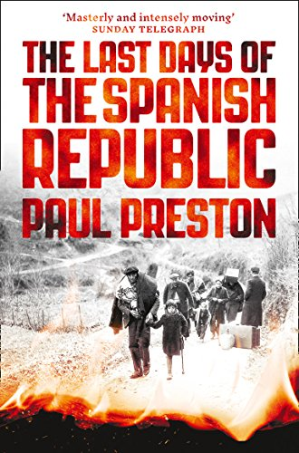 9780008163419: The Last Days of the Spanish Republic