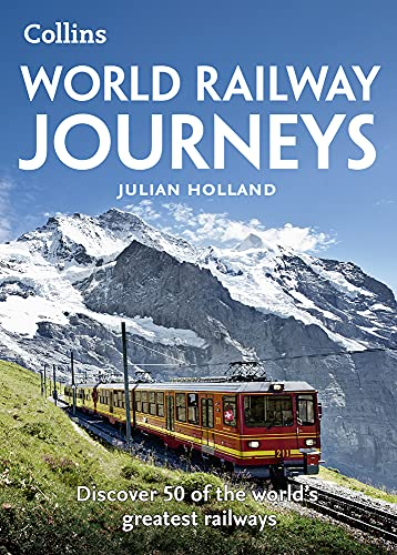 9780008163570: World Railway Journeys: Discover 50 of the world's greatest railways