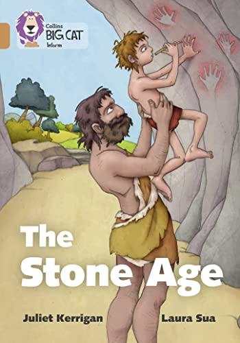 9780008163808: The Stone Age: Band 12/Copper (Collins Big Cat)
