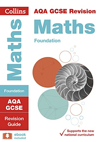 9780008164195: AQA GCSE Maths Foundation Tier: Revision Guide (Collins GCSE Revision and Practice - New 2015 Curriculum)