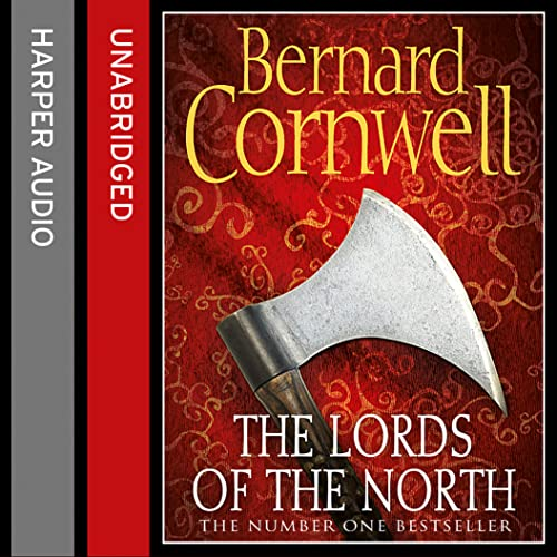 9780008164416: The Lords of the North (The Last Kingdom Series, Book 3)