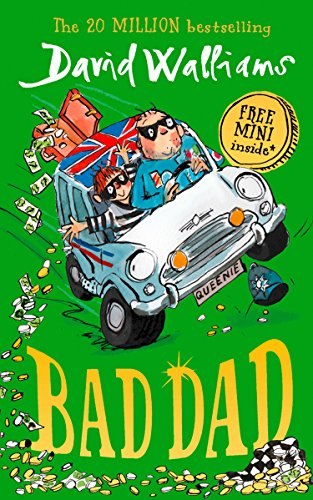 9780008164652: Bad Dad: Laugh-out-loud funny new children's book by bestselling author David Walliams