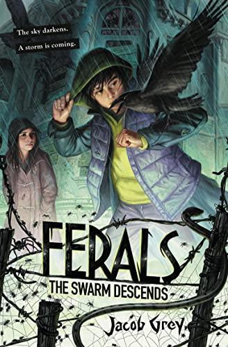 9780008164737: The Swarm Descends (Ferals, Book 2)