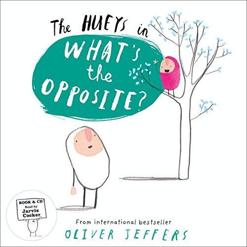 9780008165307: What's the Opposite? (The Hueys)