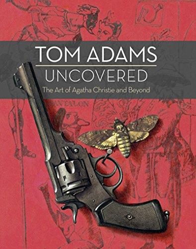 9780008165352: Tom Adams Uncovered: The Art of Agatha Christie and Beyond