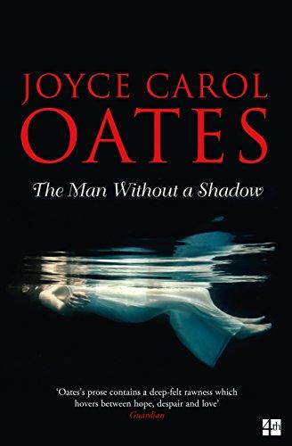 The Man Without A Shadow: Oates, Joyce Carol
