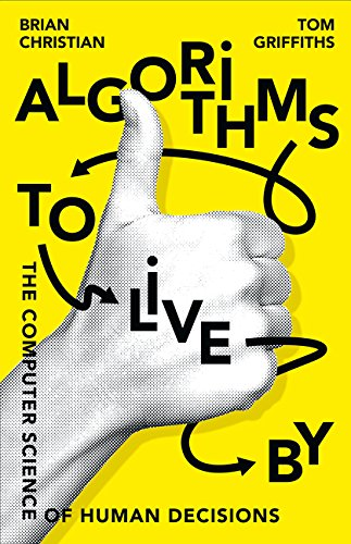 9780008166090: Algorithms To Live By