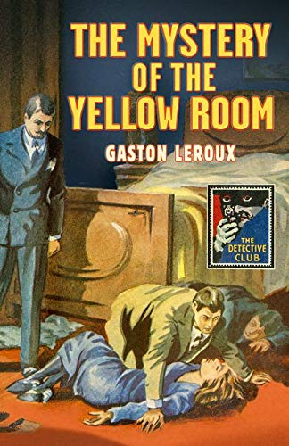 9780008167035: The Mystery of the Yellow Room (Detective Club Crime Classics)