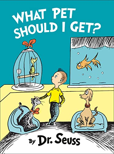 9780008170783: What Pet Should I Get (Dr Seuss)