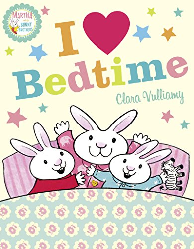 9780008170820: I Heart Bedtime (Martha and the Bunny Brothers)