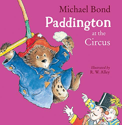 9780008173661: Paddington at the Circus